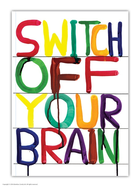 Switch Off Your Brain Notebook