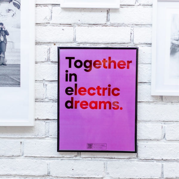 Together In Electric Dreams A3 Foil Print