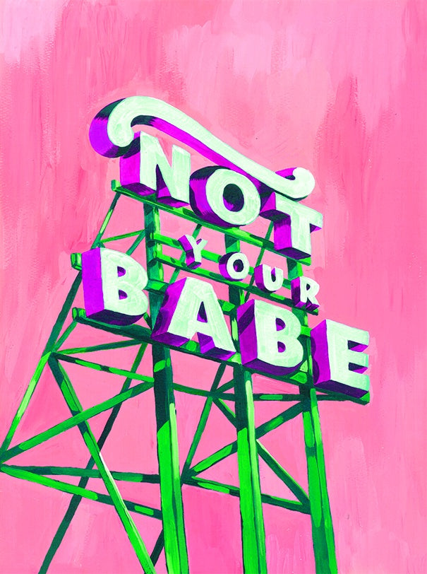 Not Your Babe Card