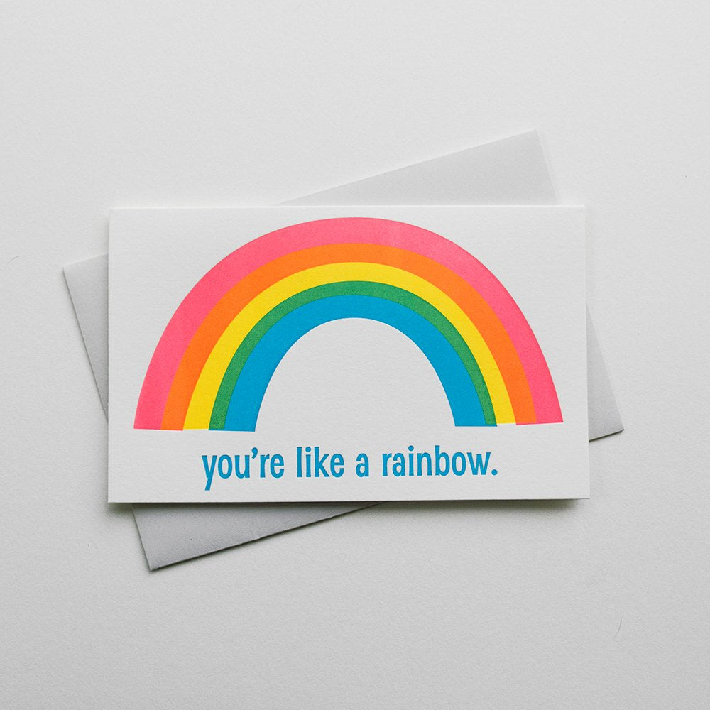 You're Like A Rainbow Card