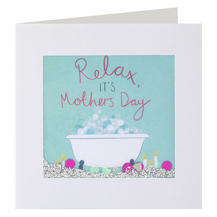 Relax, It's Mother's Day Card