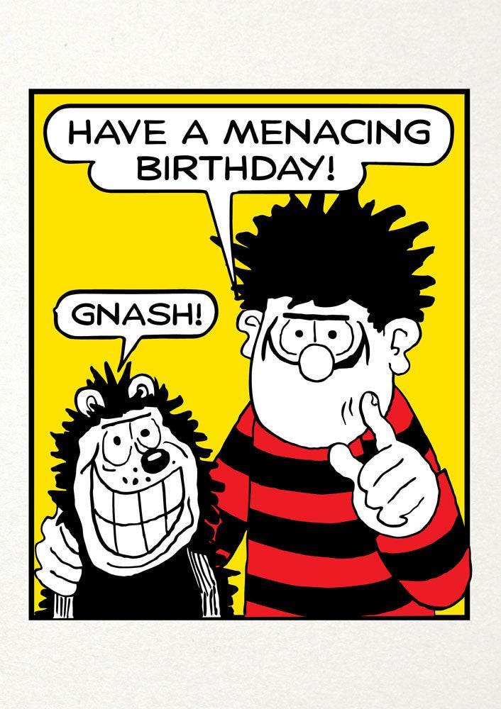 Have A Menacing Birthday Dennis The Menace Birthday Card Paper Tiger