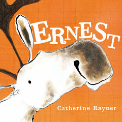 Ernest by Catherine Rayner