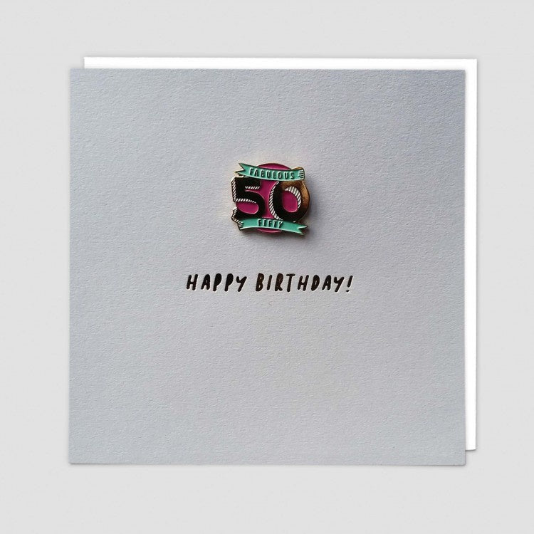 Fabulous Fifty Enamel Pin Birthday Card