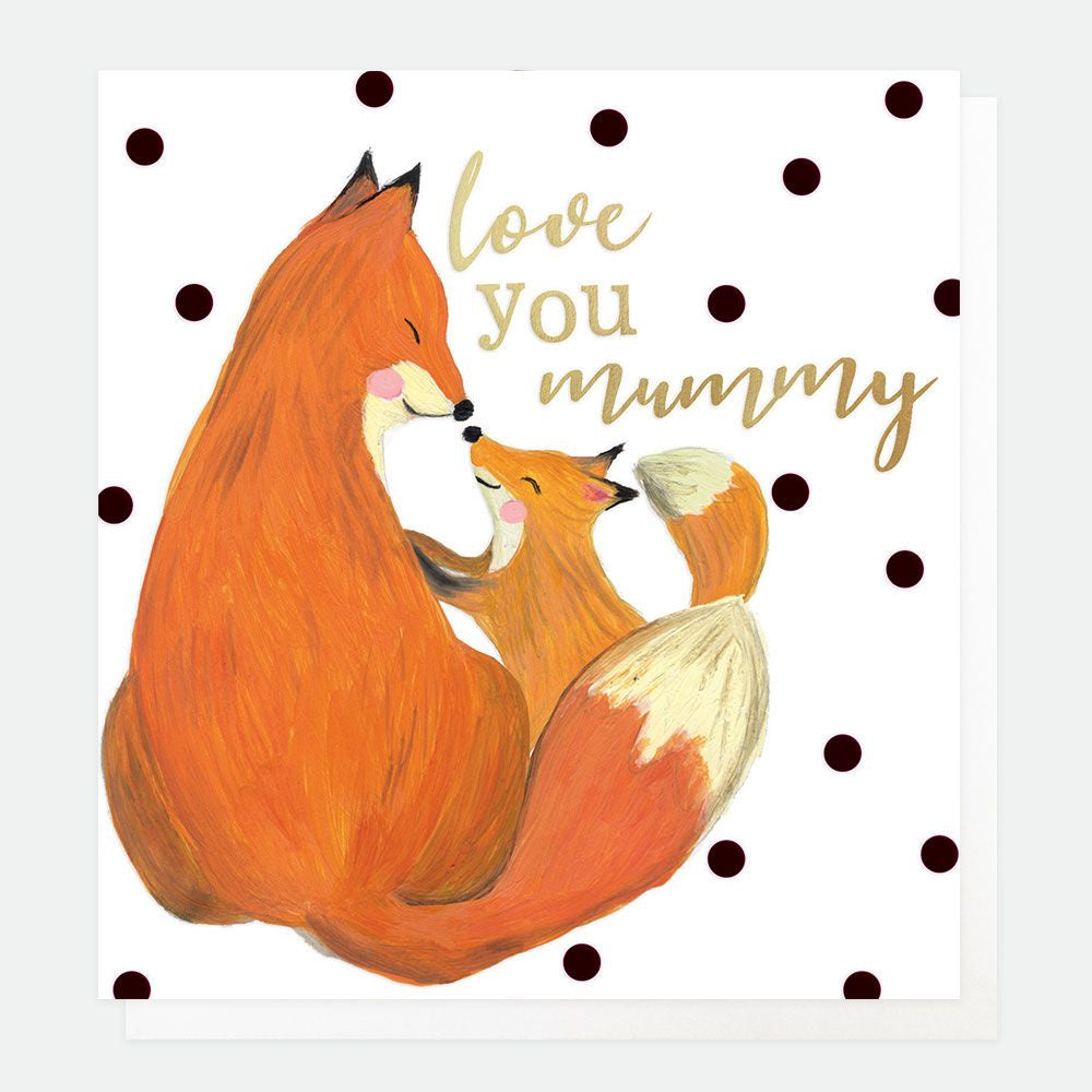 Love You Mummy Foxes Card