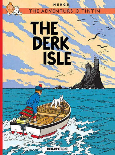The Derk Island Tintin in Scots Softback Book
