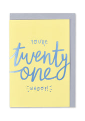 You're Twenty One Whoop Card