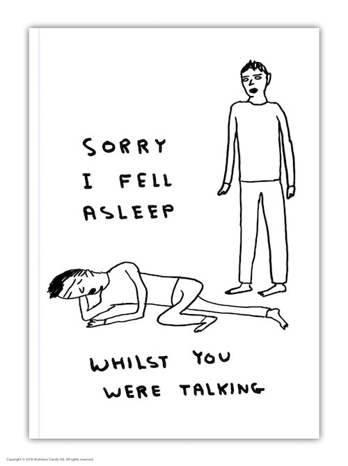 Sorry Fell Asleep Notebook