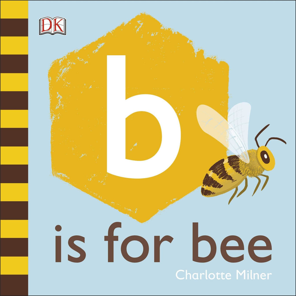 B Is For Bee Board Book