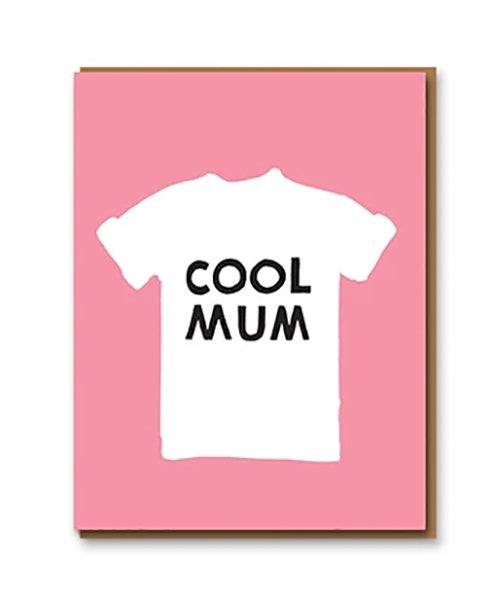 Cool Mum T-Shirt Card