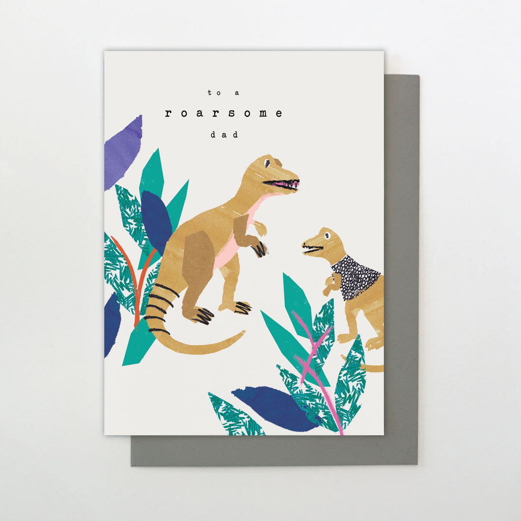 To A Roarsome Dad Father's Day Card