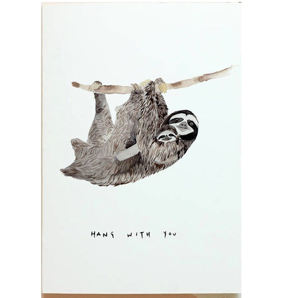 Sloth Hang With You Mother's Day Card