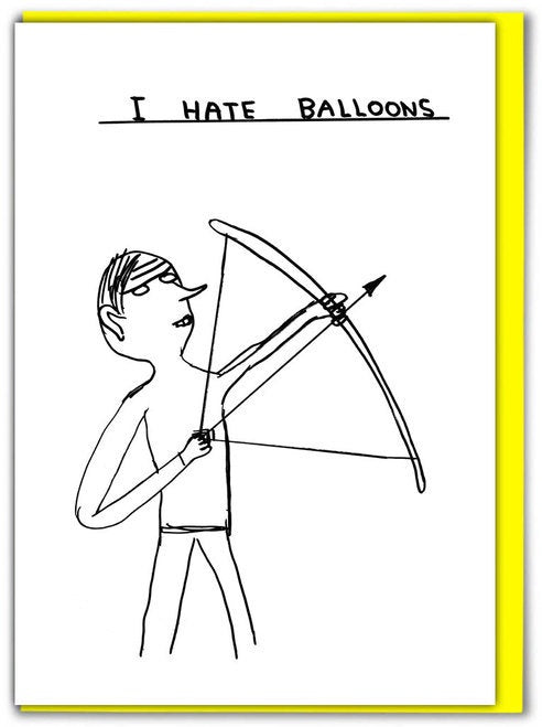 I Hate Balloons Card