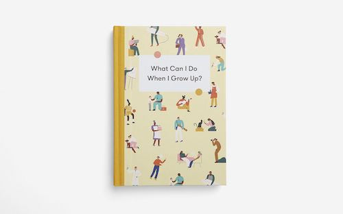What Can I Do When I Grow Up Book
