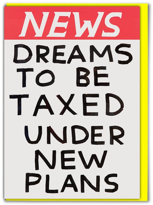 News Dreams To Be Taxed Card