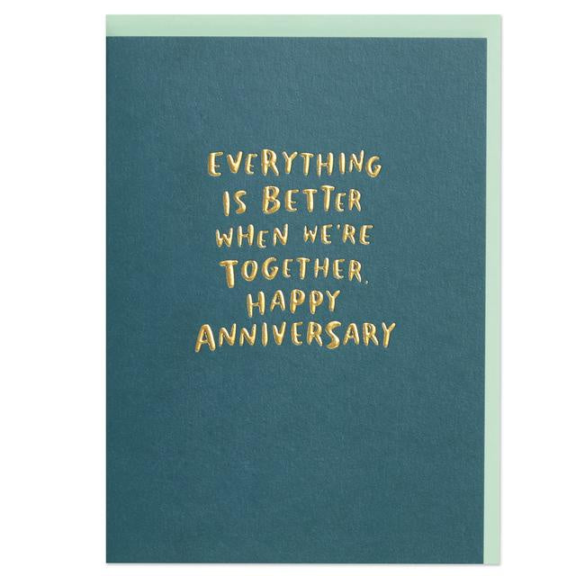 Everything Is Better When We're Together Card