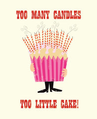 Too Many Candles Too Little Cake Card