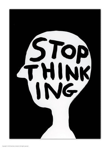 Stop Thinking Postcard