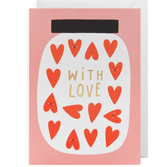 With Love Hearts In A Jar Card
