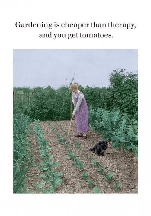 Gardening Is Cheaper Than Therapy Tomatoes Card