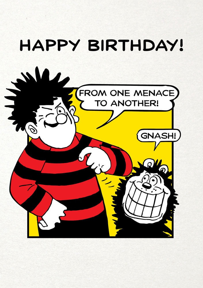 Happy Birthday from one Menace to Another Card