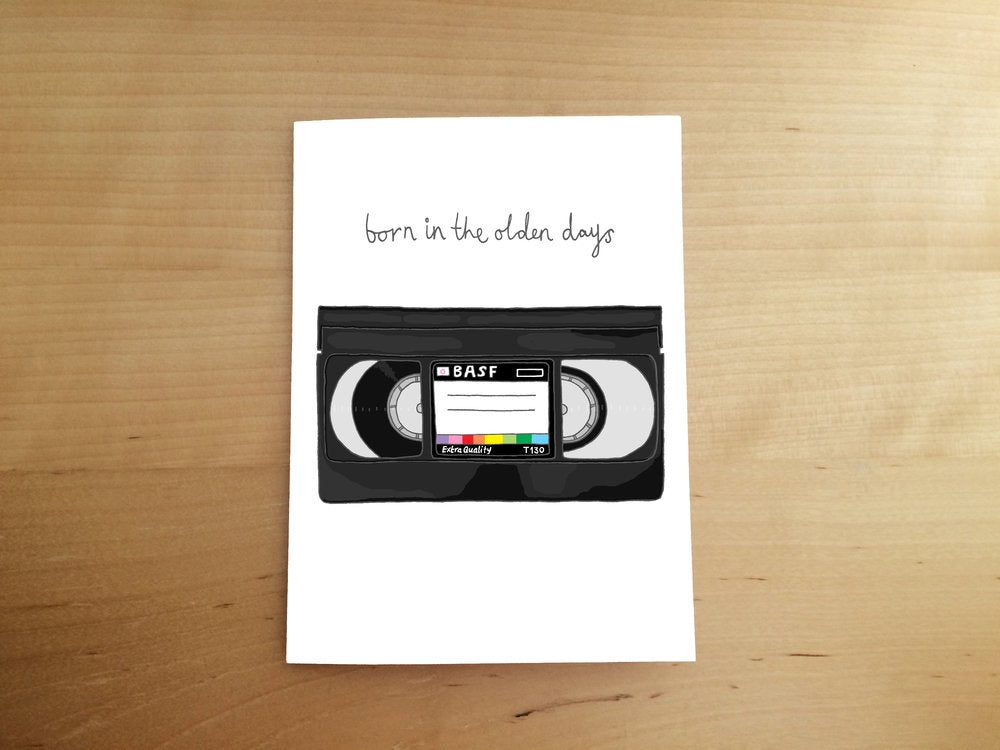 Born In The Olden Days Card