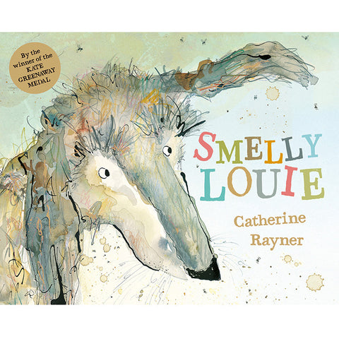 Smelly Louie by Catherine Rayner (Paperback)