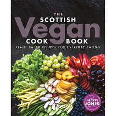 The Scottish Vegan Cook Book