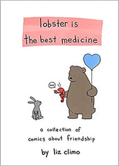Lobster Is The Best Medicine by Liz Climo