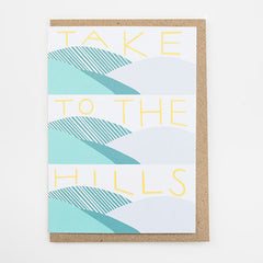 Take To The Hills Card
