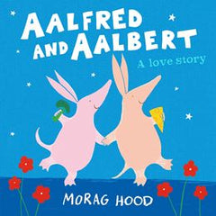 Aalfred And Aalbert by Morag Hood (Paperback Edition)