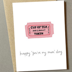 Happy  '' You Are My Mum'' Day Card