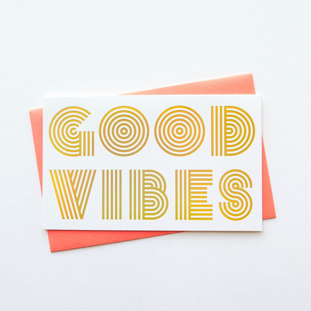 Good Vibes Holographic Foil Card