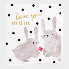 Love You Mum Rabbits Mother'€™s Day Card