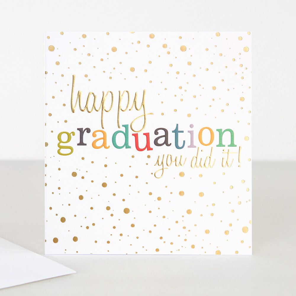 Happy Graduation You Did It Card