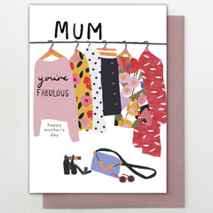 Mum You're Fabulous Fashion Card