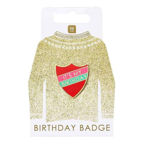 It's My Birthday Prefect Badge