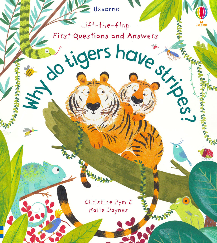 Why Do Tigers Have Stripes - Lift The Flap Book