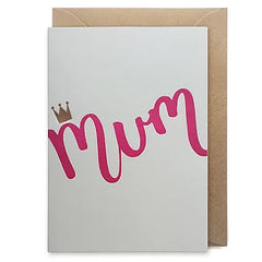 Mum with Crown Letterpress Card