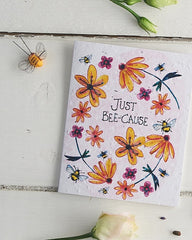 Just Bee-Cause Seed Card