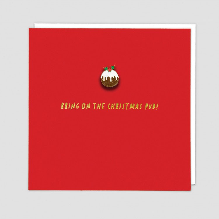 Bring on the Christmas Pud Enamel Pin Badge Card