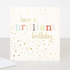 Have A Brilliant Birthday Card