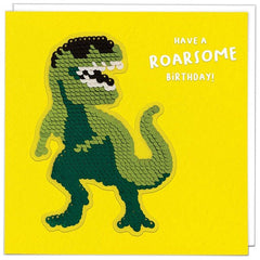 Have A Roarsome Birthday T-Rex Sequin Patch Card