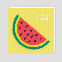 You're One In A Melon Sequin Patch Card