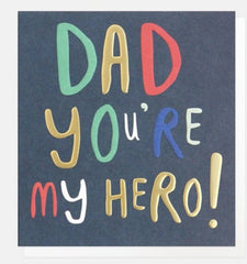 Dad You're My Hero Foiled Father's Day Card
