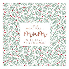 To a Wonderful Mum Ferns Christmas Card
