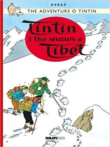 Adventures of Tintin: Tintin i the Snaws o Tibet (Scots)