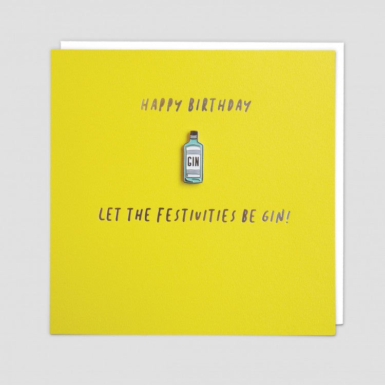 Let the Festivities Begin Gin Enamel Pin Badge Card