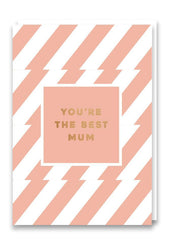 You're The Best Mum Pink and Bronze Card