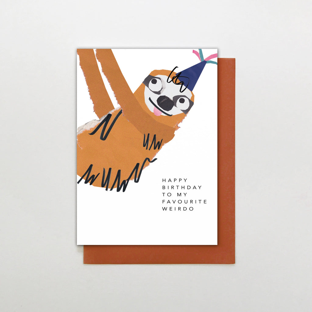 Happy Birthday To My Favourite Weirdo Sloth Card